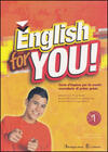 English for you. Per la 1ª e 2ª classe della Scuola media. Con CD-ROM. Vol. 1