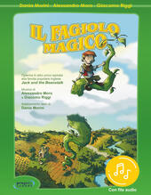Il fagiolo magico. Con File audio per il download